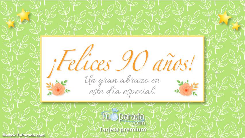 Felices 90 Años Cumpleaños Tarjetas