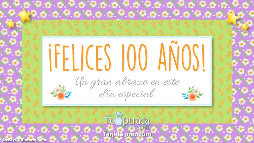Tarjeta - Felices 100 años