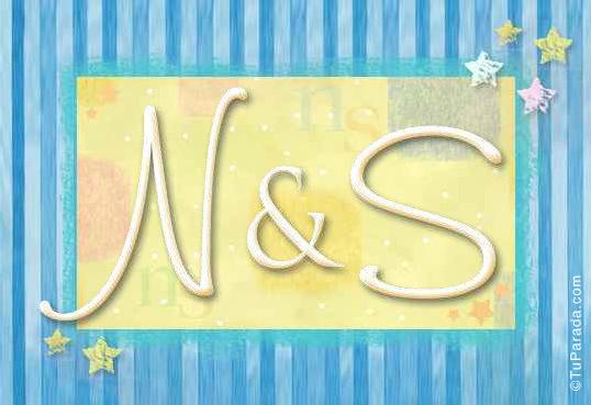 N & S