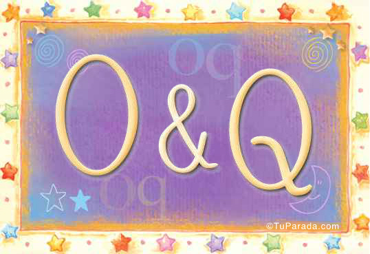 O & Q