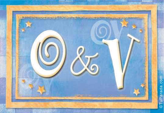 O & V