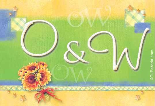 O & W