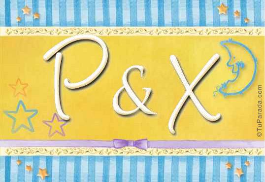 P & X