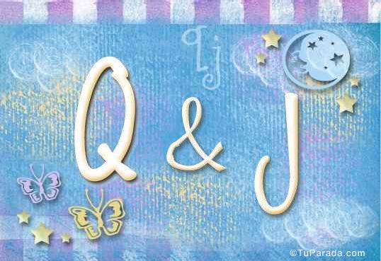 Q & J