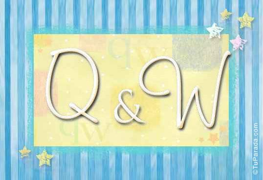 Q & W