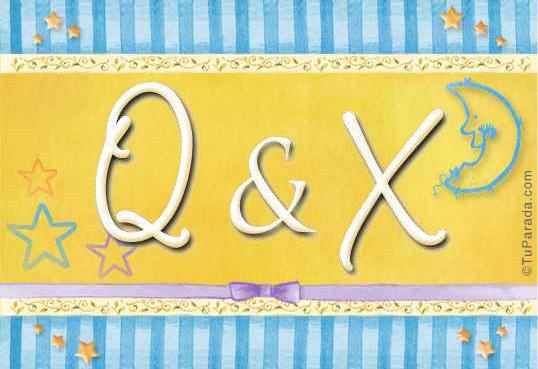 Q & X