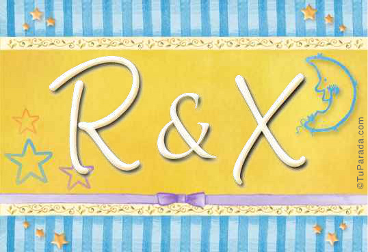R & X