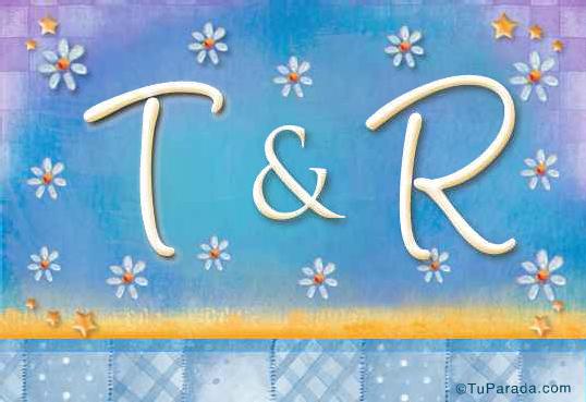 T & R