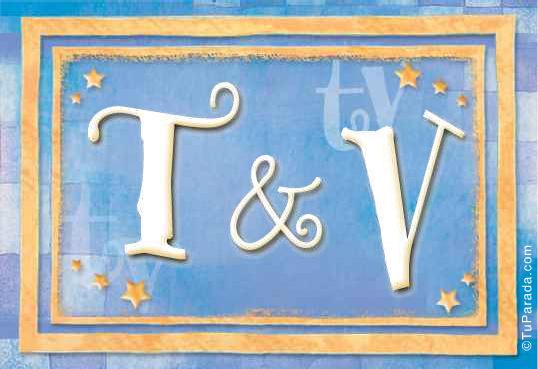 T & V