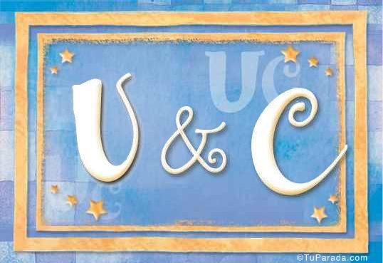U & C