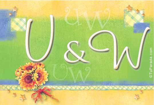 U & W