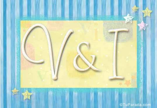 V & I
