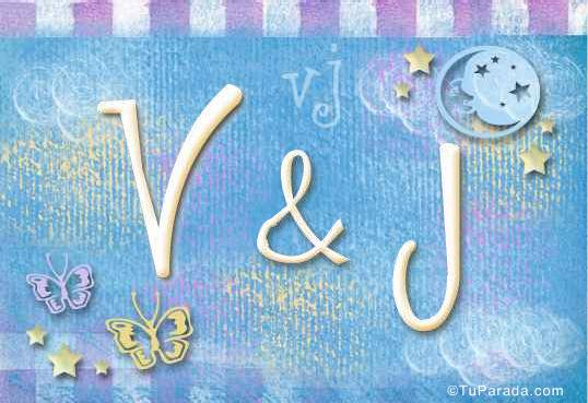 V & J