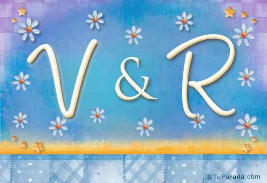 V & R