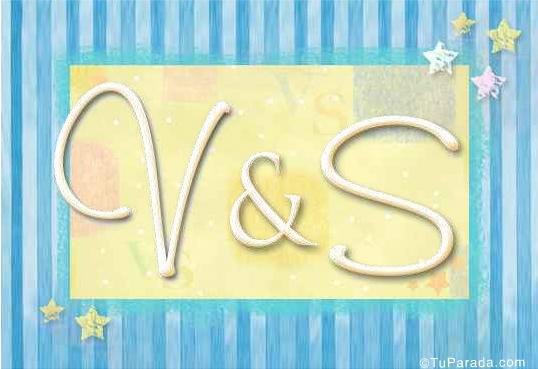V & S