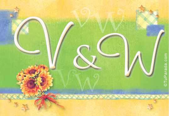 V & W