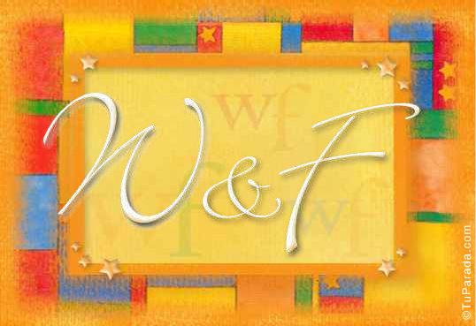W & F