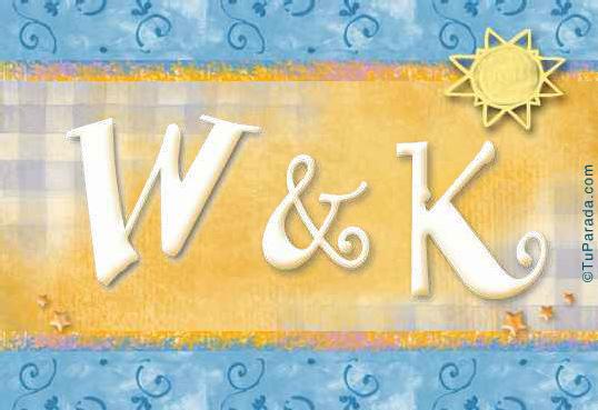 W & K