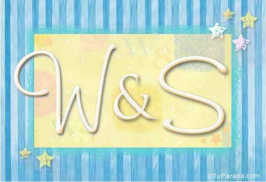 W & S