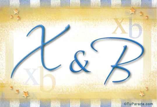 X & B