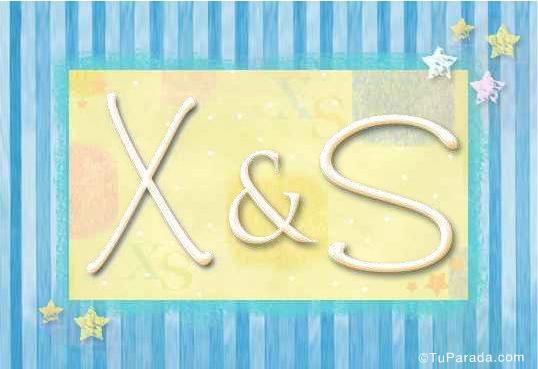 X & S