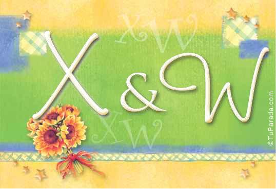 X & W