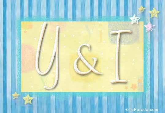 Y & I