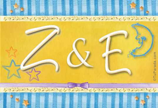Z & E