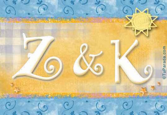 Z & K