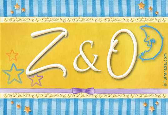 Z & O