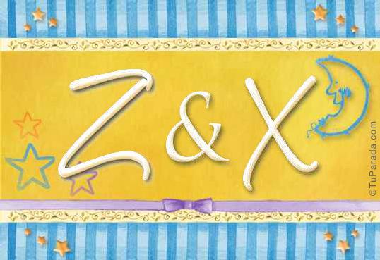 Z & X
