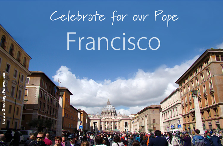 Ecard - Celebrate for our Pope Francisco