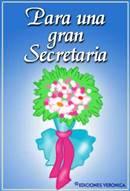 Para una gran secretaria.