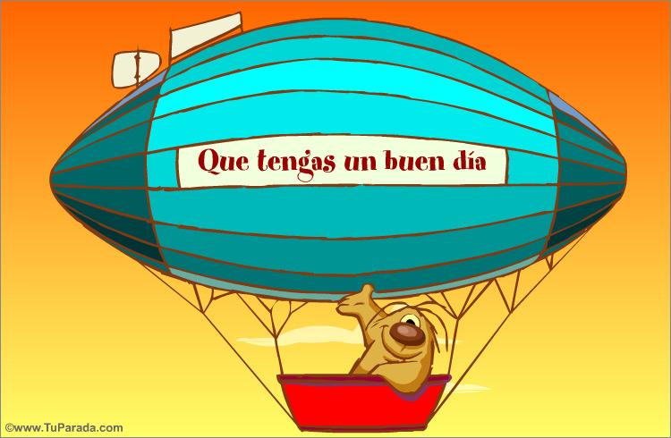 Tarjeta - Que tengas un buen día, en globo