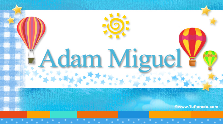 Adam Miguel, imagen de Adam Miguel