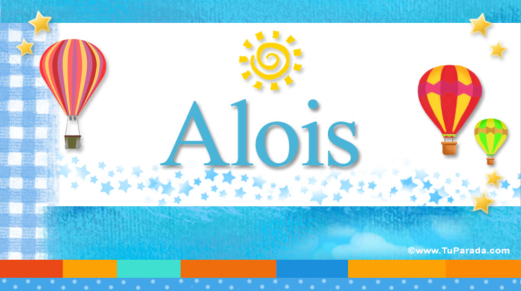 Alois, imagen de Alois