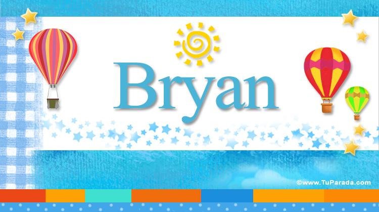 Bryan, imagen de Bryan