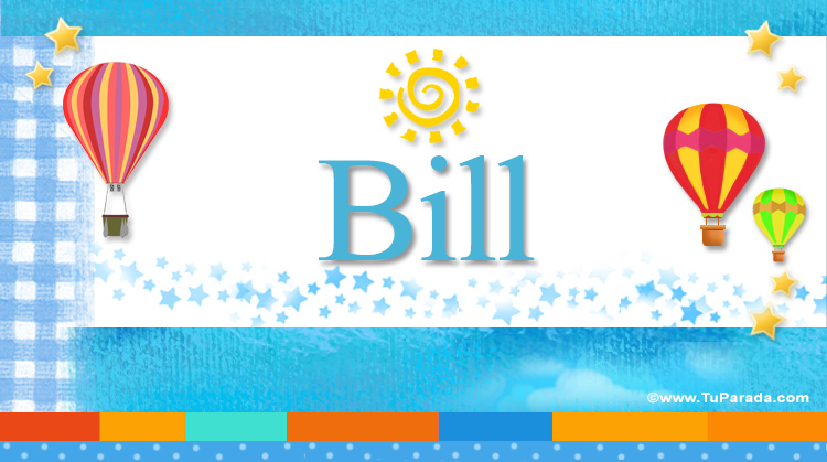 Bill, imagen de Bill