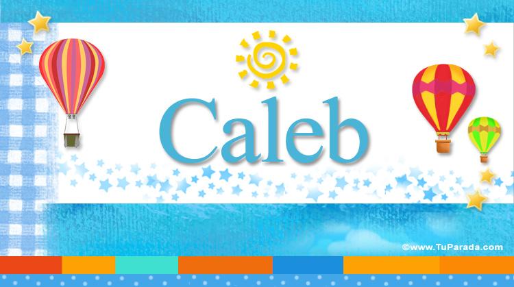 Caleb, imagen de Caleb