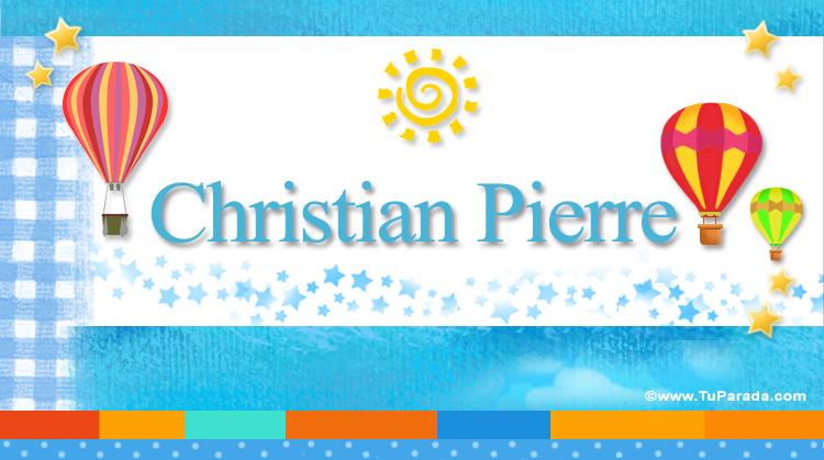 Christian Pierre, imagen de Christian Pierre