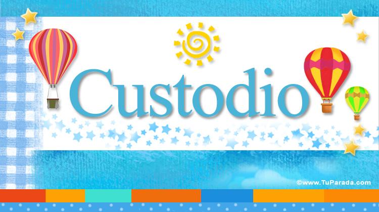 Custodio, imagen de Custodio