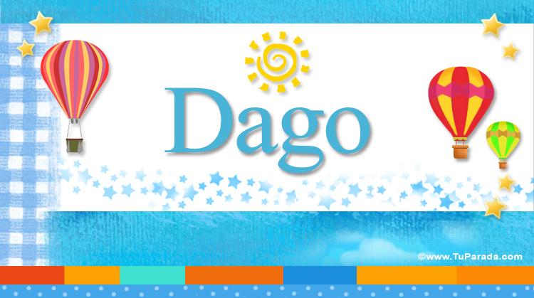 Dago, imagen de Dago