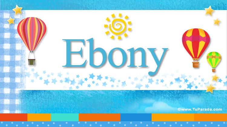 Ebony, imagen de Ebony