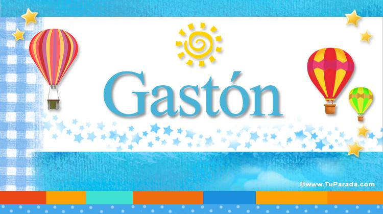 Gastón, imagen de Gastón