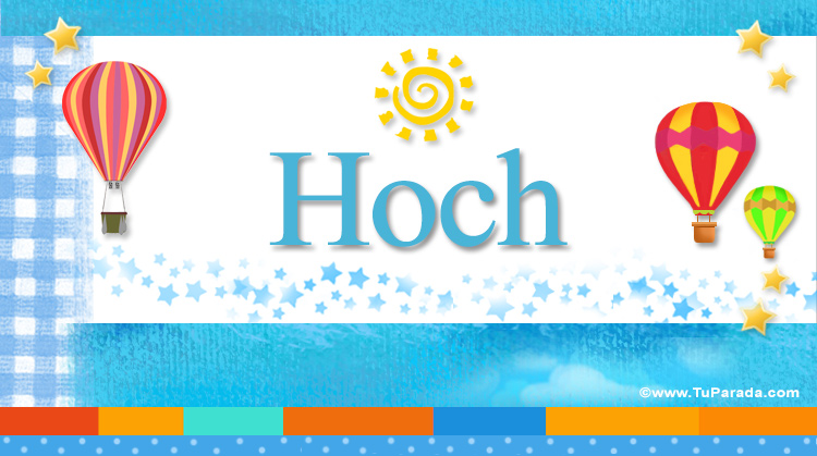 Hoch, imagen de Hoch