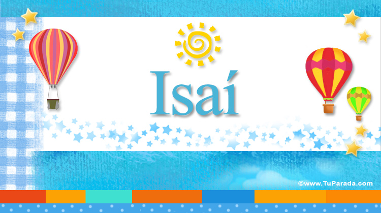 Isaí, imagen de Isaí