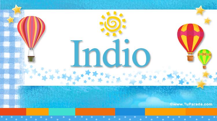 Indio, imagen de Indio
