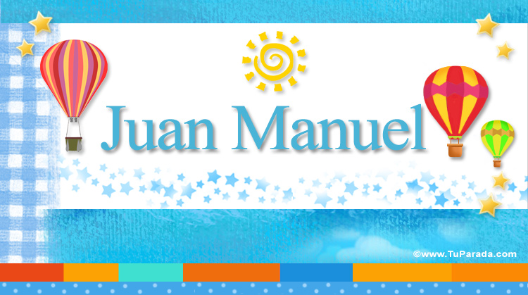 Juan Manuel Nombres Populares De Hombre Tarjetas