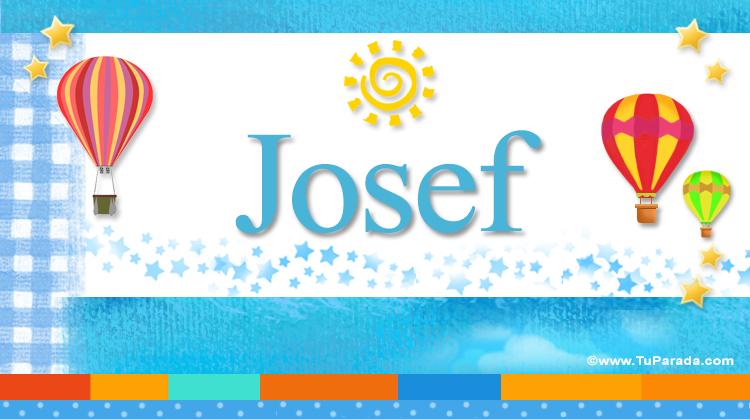 Josef, imagen de Josef