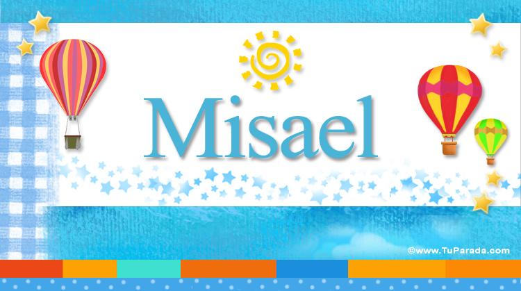 Misael, imagen de Misael